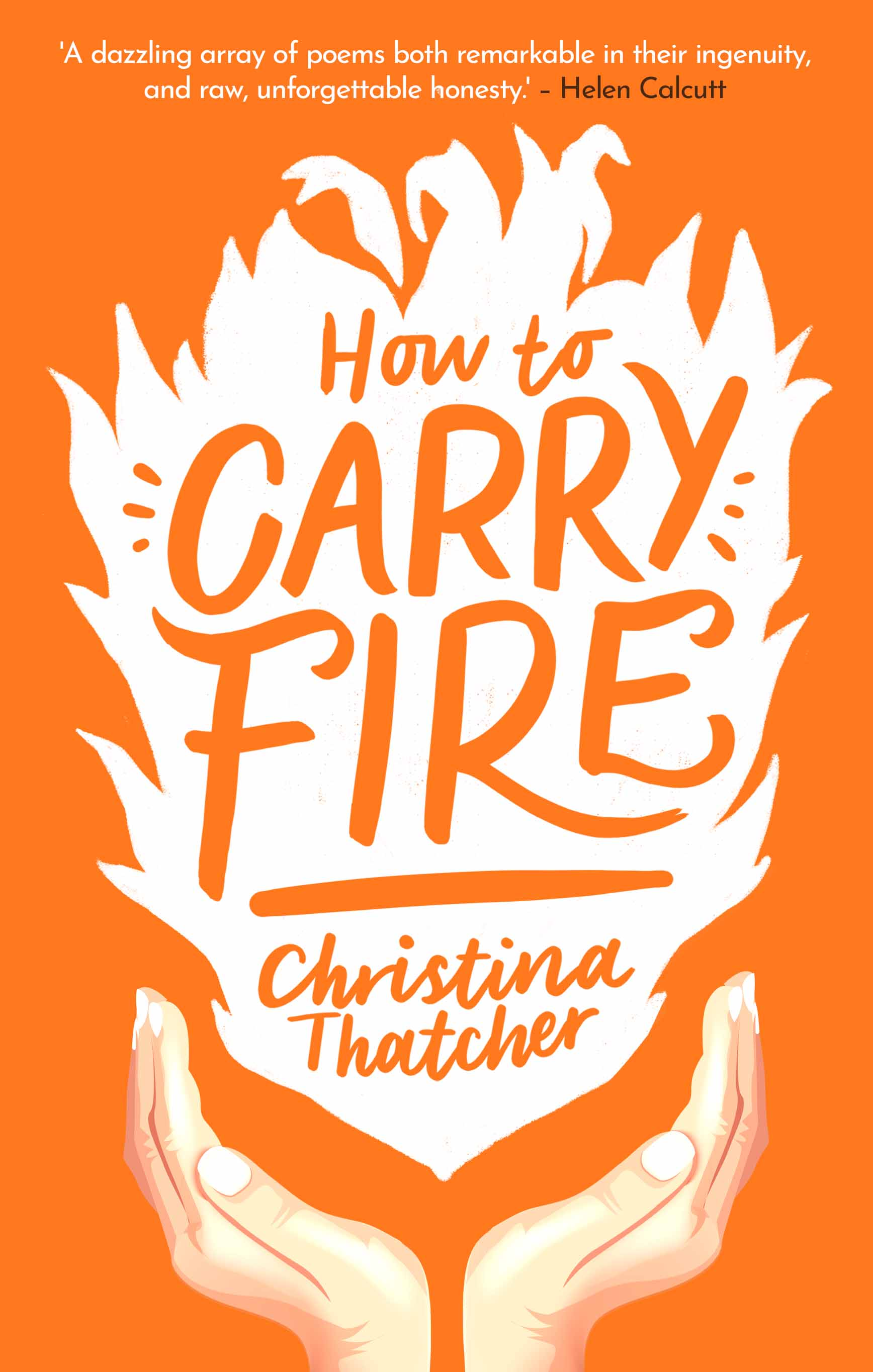 How to Carry Fire - FINAL (LOW RES)